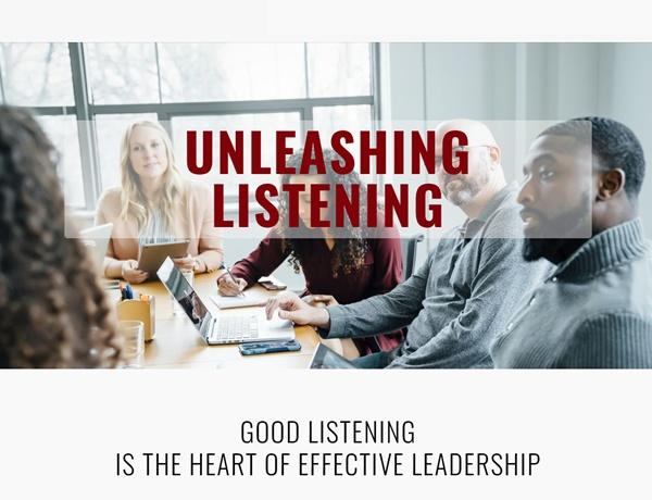 Unleashing Listening